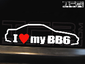 I Love my BB6 Decal 1997-2002 Lude H22 Type SH