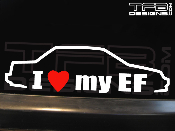 I love my Honda Civic EF 4 door sedan decal