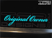 Original Owner vinyl decal by TFB Designs.