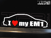 I love my Honda Civic Si EM1 coupe decal