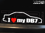 I Love my DB7 Decal 1994-2001 4dr LS GS RS 94-01