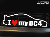 I love my Acura Integra DC4 decal