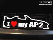 I Love my AP2 Decal 2004-2009 04-09 AP2