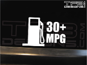 This is a precision cut vinyl decal that reads 30+ MPG with a gas pump.