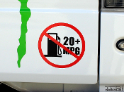This is a precision cut vinyl decal that reads No 20+ MPG with a gas pump.