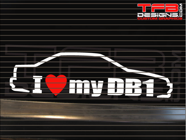 I love my db1 decal 1990 1993 acura integra 4dr sedan 90 93